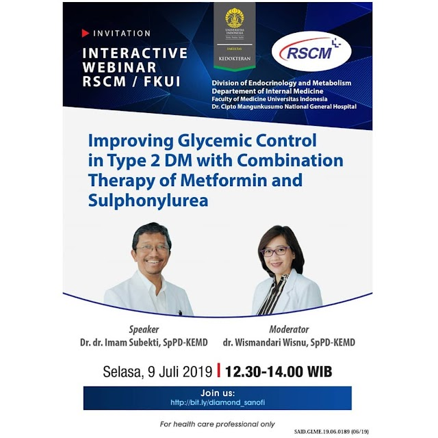 "Free SKP IDI : Webinar ""Improving Glycemic Control in Type 2 DM with Combination Therapy of Metformin and Sulphonylurea ""  Tuesday, 09th July 2019 (12.30 - 14.00 WIB)"