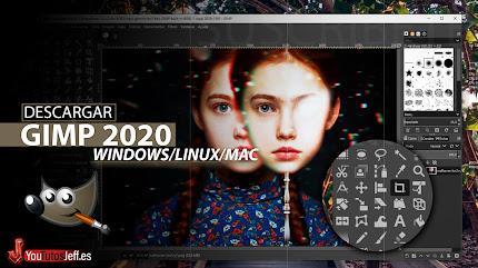 Como Descargar GIMP ULTIMA VERSIÓN 2020 FULL ESPAÑOL
