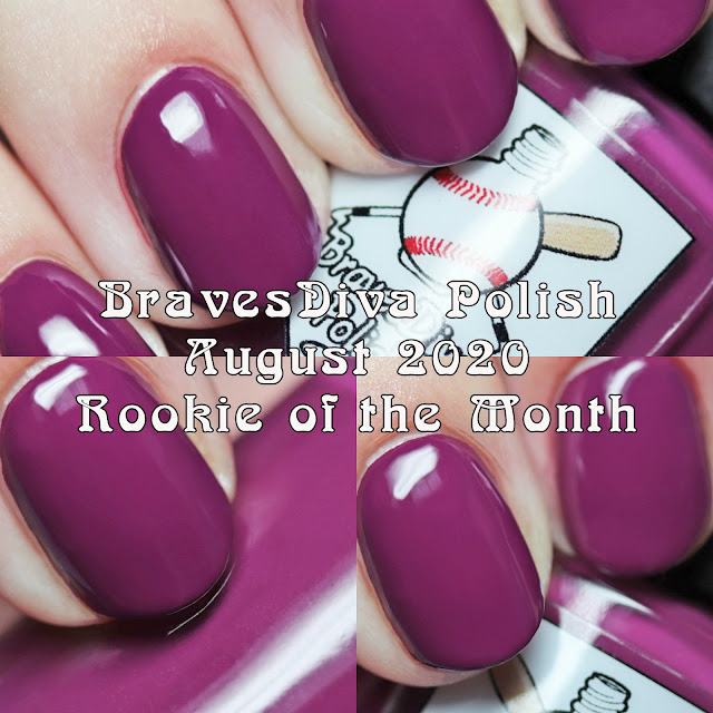 BravesDiva Polish August 2020 Rookie of the Month
