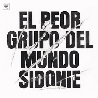Reseña Sidonie El Peor Grupo del Mundo DISCO