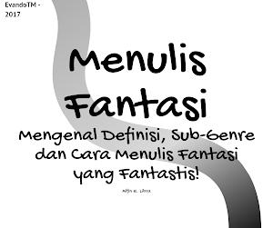 Tips Menulis Buku Novel Genre Fiksi Fantasi yang Fantastis di Wattpad.