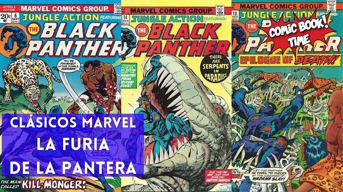 """Clásicos Marvel: """"La furia de la Pantera"""" de Don McGregor y Billy Graham"""