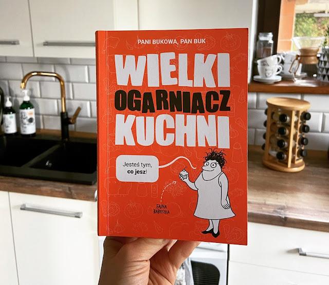 Wielki ogarniacz kuchni - Pani Bukowa, Pan Buk