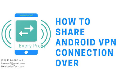 How To Share Android Vpn Connection Over Hotspot (no Root)