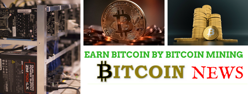 Earn Bitcoin By Mining – Number one way of making money with bitcoin in 2018