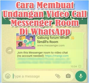 Ini Cara Membuat Undangan Video Call Messenger Room Di WhatsApp