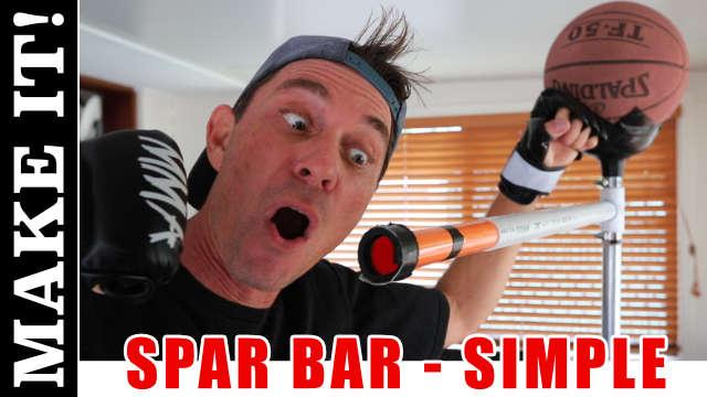 DIY Simple Boxing Spar Bar