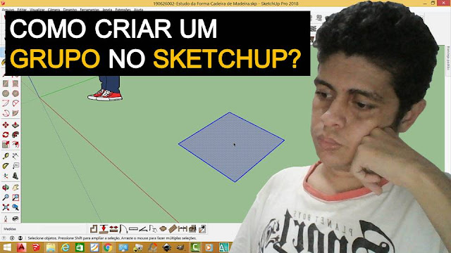 Como Criar um Grupo usando o Sketchup?