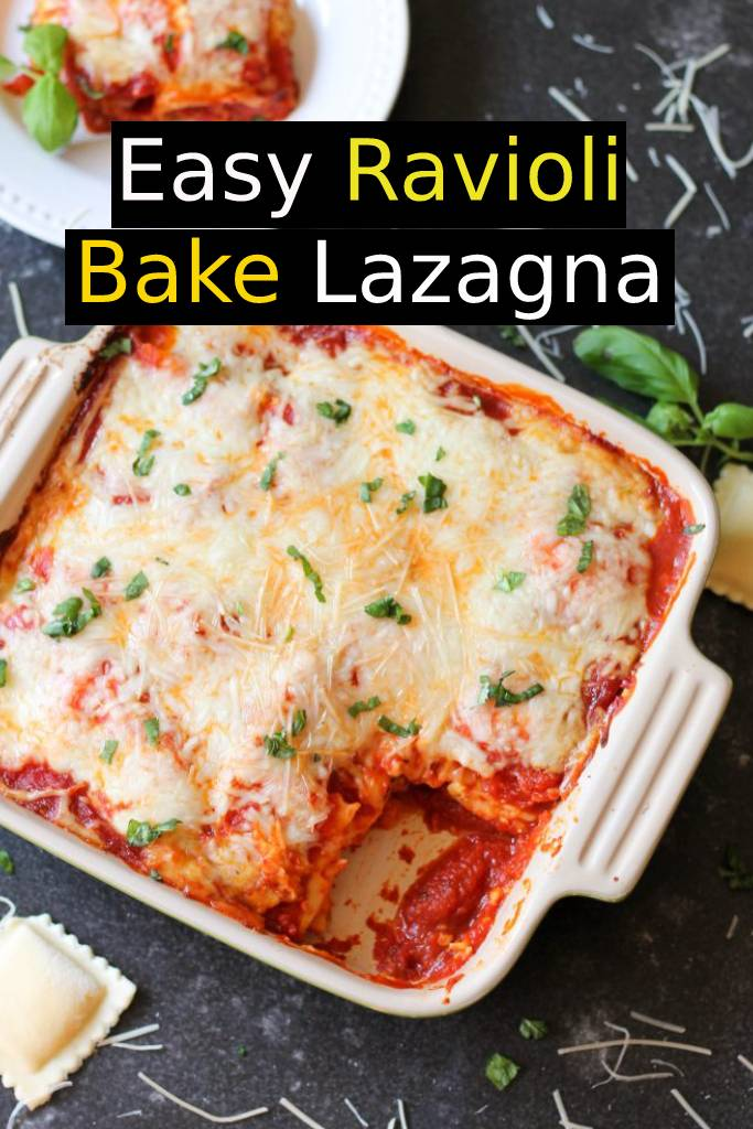 Easy Ravioli Bake Lazagna Recipe | The easiest family-pleasing dinner you will ever make! #lazagna #ravioli #bake #dinner #easydinner