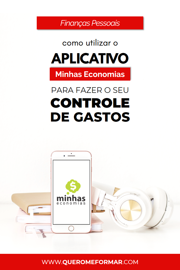 Imagem de Divulgação para Pinterest Aplicativo de Controle Financeiro Pessoal Gratuito Minhas Economias  — Guia Completo de Como Utilizar