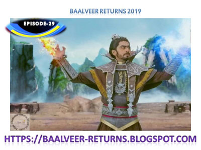 BAAL VEER RETURNS EPISODE 29-18th OCTOBER 2019