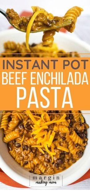 Beef Enchilada Pasta In The Instant Pot