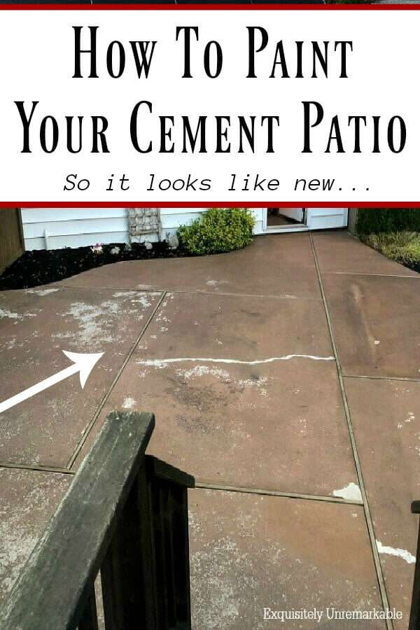 How To Paint Your Cement Patio So It Looks Like New text over cracked patio Pinterest Graphic