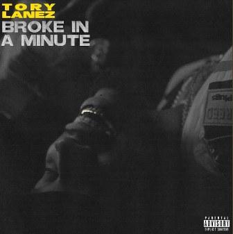 Broke In A Minute Lyrics - Tory Lanez