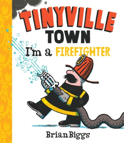 http://www.abramsbooks.com/product/tinyville-town-im-a-firefighter_9781419721342/