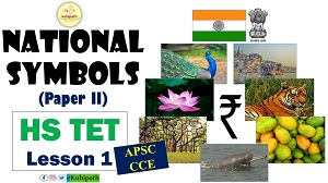 HS TET | National Symbols of India | Paper-II | Important for APSC CCE 2020 and All Competitive Exams