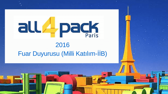 ALL4PACK 2016 PARİS/FRANSA MİLLİ KATILIM