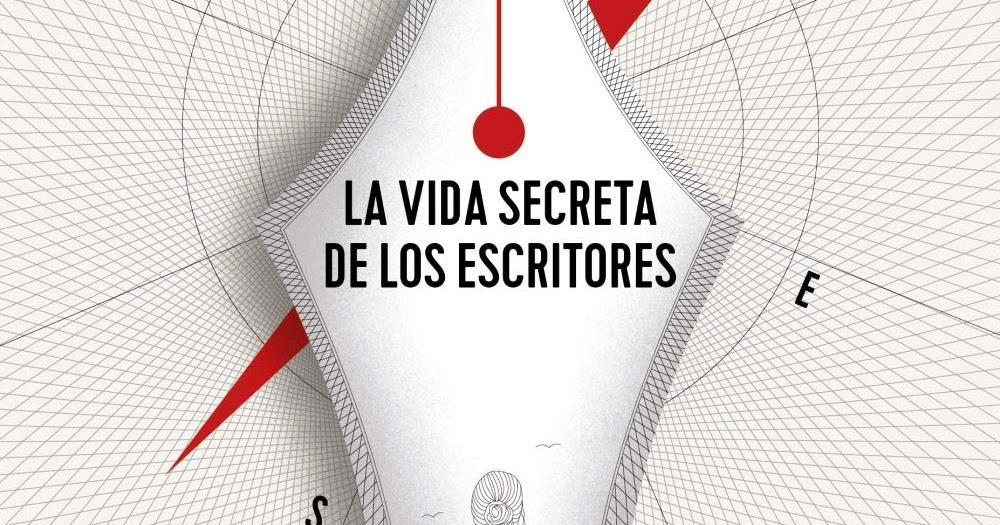 Caos Literario: Reseña: La vida secreta de los escritores ...