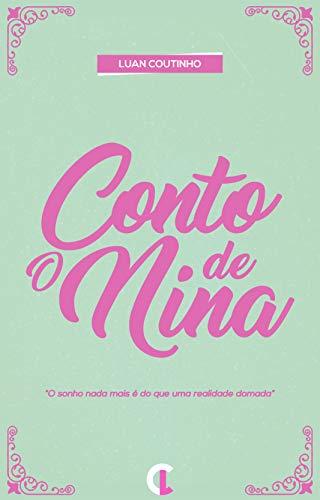 O Conto de Nina - Luan Coutinho