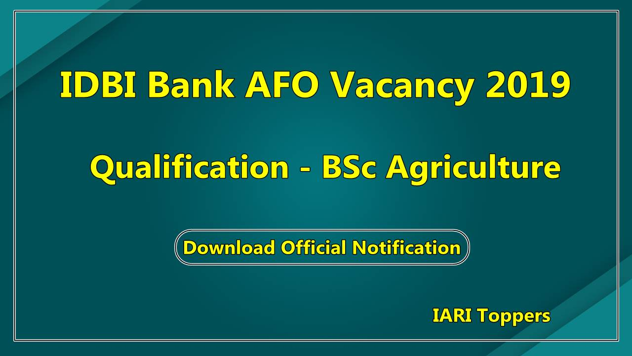IDBI Bank Agriculture Field Officer Vacancy 2019