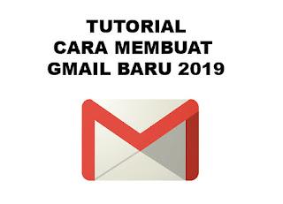 TUTORIAL CARA MEMBUAT GMAIL BARU 2019