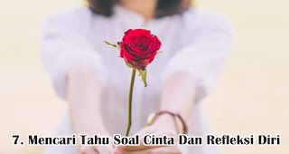 Mencari Tahu Soal Cinta Dan Refleksi Diri adalah salah satu cara seru rayakan valentine untuk jomblo