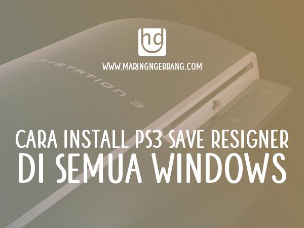 Download dan Cara Install PS3 Save Resigner