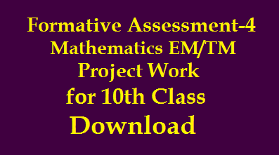 Formative Assessment FA-4 Maths Project Works for Xth Class English and Telugu Medium Download /2020/02/Formative-Assessment-FA-4-Maths-Project-Works-for-Xth-Class-English-and-Telugu-Medium-Download.html