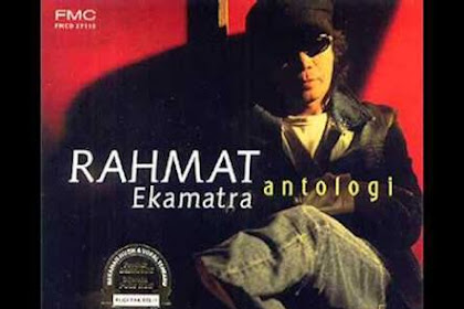 The Best Mp3 Rahmat Ekamatra