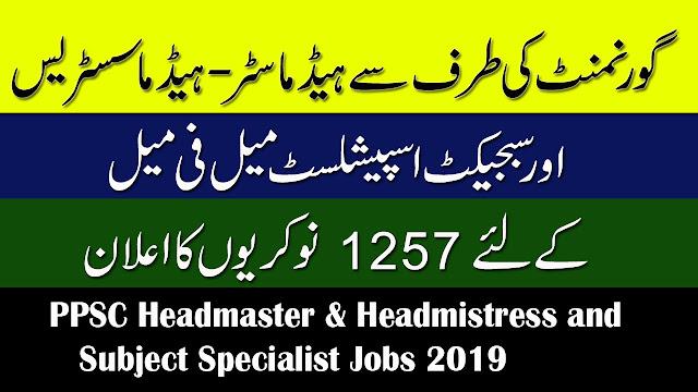 PPSC Headmaster & Headmistress and Subject Specialist Jobs 2019 | 1257+ Vacancies