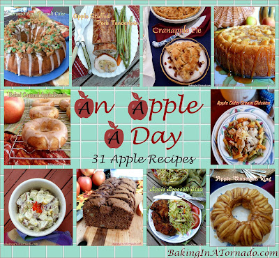 An Apple A Day: 31 Apple Recipes   graphic and all pictures property of www.BakingInATornado.com   #recipes #MyGraphics
