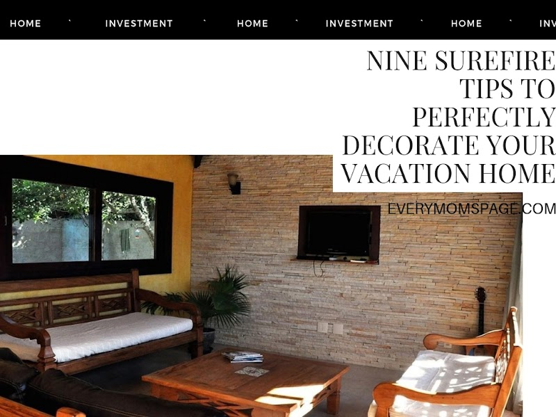 Nine Surefire Tips to Perfectly Decorate Your Vacation Home