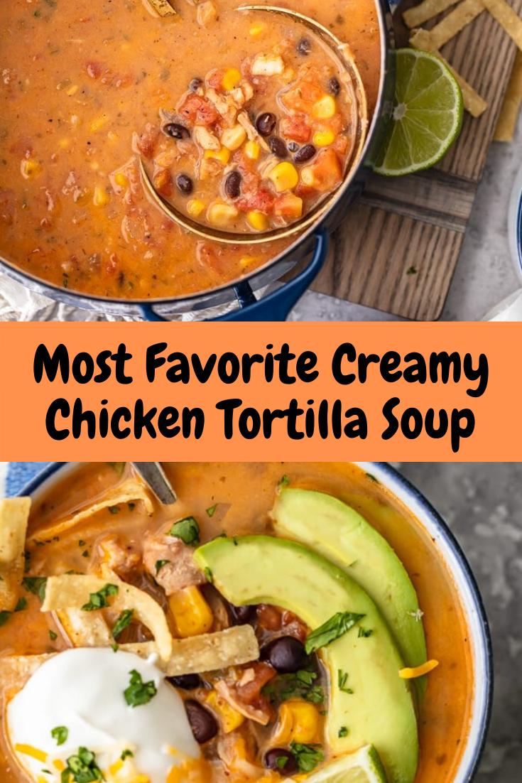 Most Favorite Creamy Chicken Tortilla Soup