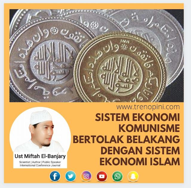 SISTEM EKONOMI KOMUNISME YANG BERTOLAK BELAKANG DENGAN SISTEM EKONOMI ISLAM