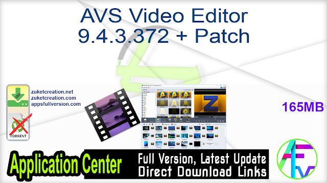 AVS Video Editor 9.4.3.372 + Patch