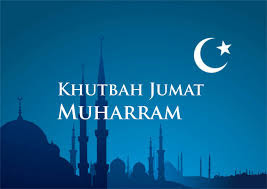 Khutbah Jumat: Yang Penting Diperhatikan di Bulan Muharram
