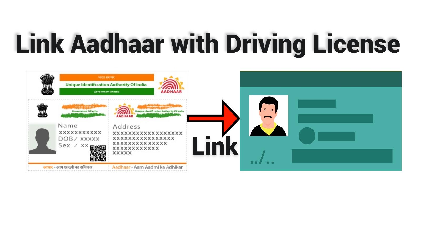 link Aadhaar and Driving License