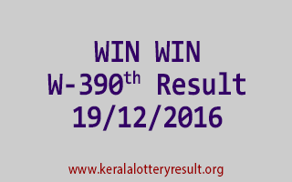 WIN WIN W 390 Lottery Results 19-12-2016