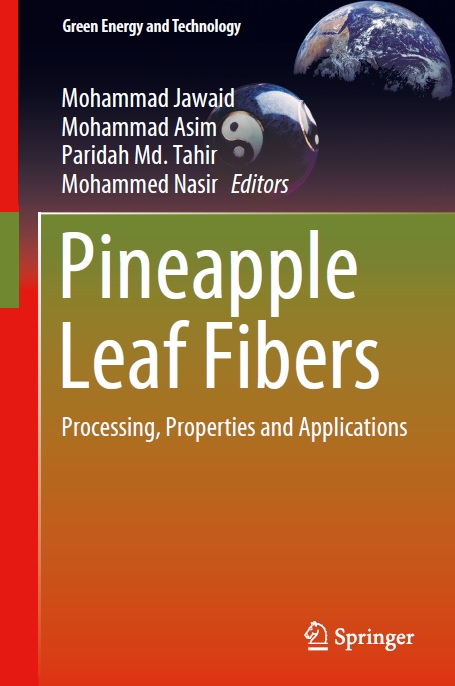Pineapple Leaf Fibers: Processing, Properties and Applications