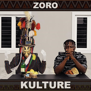DOWNLOAD MP3:- Zoro – Kulture