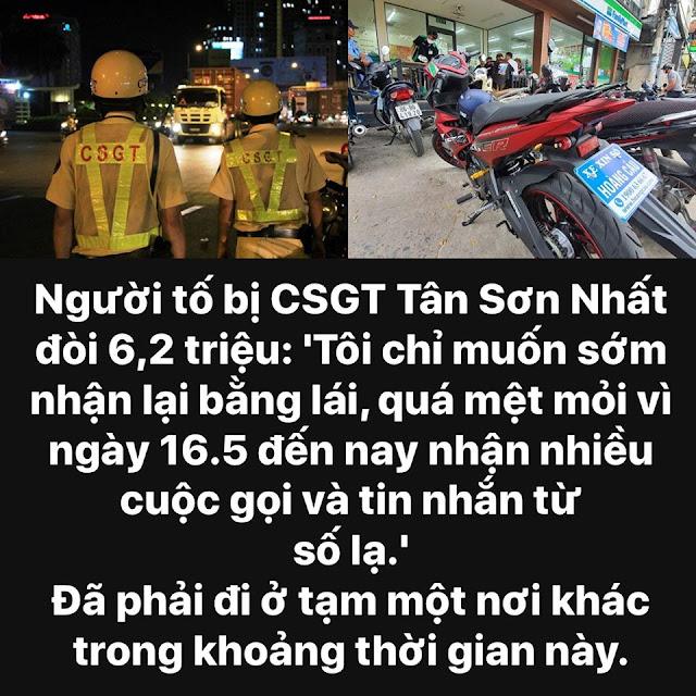 Người bị CSGT Tân Sơn Nhất đòi 6,2 triệu: Tôi muốn công lý được thực thi và lấy lại bằng lái