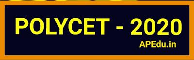 POLYTECHNIC COMMON ENTRANCE TEST - 2020   ( POLYCET - 2020 ) :