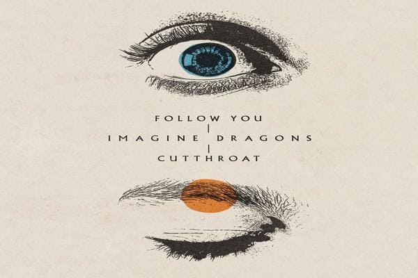 Lirik Lagu Imagine Dragons Follow You dan Terjemahan