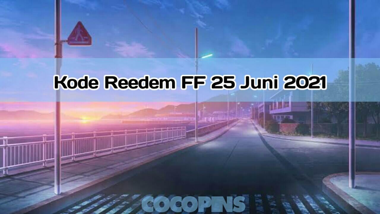 Redeem FF code June 25, 2021 Today (Friday) Officially by Garena