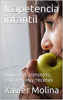 """""""inapetencia Infantil"""", Nuevo Libro En Formato Electrónico De Xavier Molina"""