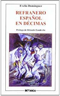 Refranero español en décimas. Evelio Domínguez.