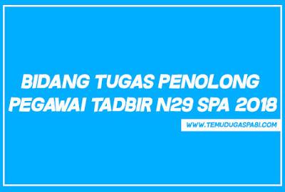 Bidang Tugas Penolong Pegawai Tadbir N29 SPA 2018