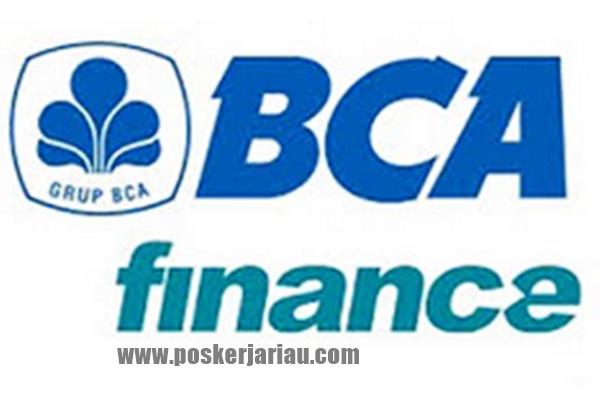 Lowongan Kerja PT. BCA Finace Januari 2020 - POSKERJA RIAU ...