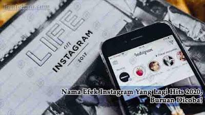 Nama Efek Instagram Yang Lagi Hits 2020