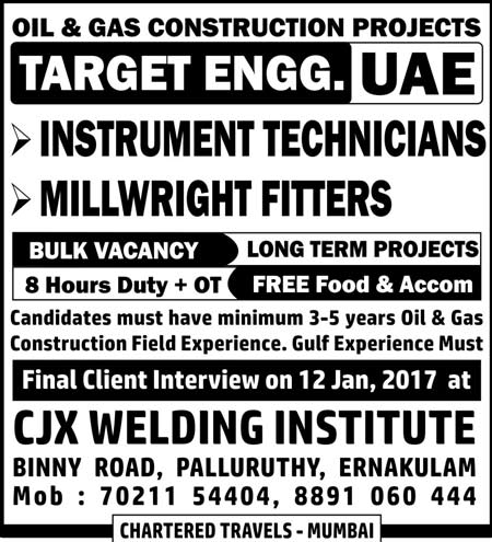 Chartered Travels, Kochi Interviews, Instrumentation Jobs, Instrument Technician, CJX Welding Institute, Gulf Jobs Walk-in Interview, Jobs in UAE, Millwright Fitter, Target Engineering UAE Jobs,
